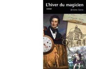 Charles Nodier vu par Jérôme Sorre : enfant prodige et «magicien» du romantisme