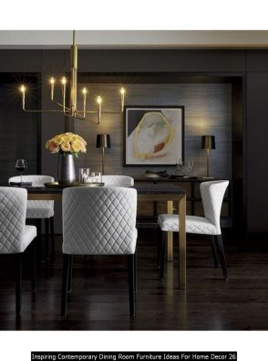 Inspiring Contemporary Dining Room Furniture Ideas For Home Decor 26