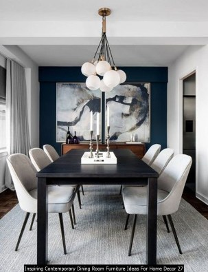 Inspiring Contemporary Dining Room Furniture Ideas For Home Decor 27
