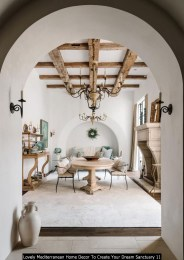 Lovely Mediterranean Home Decor To Create Your Dream Sanctuary 11