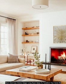 Warm And Cozy Interior Design Living Room Ideas To Transform Your Home 40