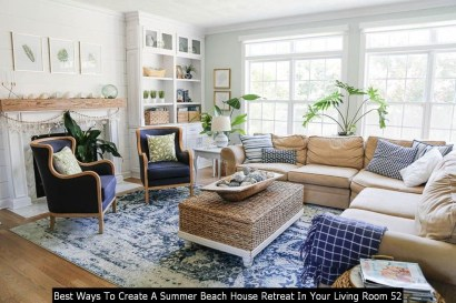 Best Ways To Create A Summer Beach House Retreat In Your Living Room 52