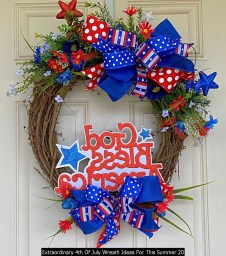 Extraordinary 4th Of July Wreath Ideas For This Summer 20