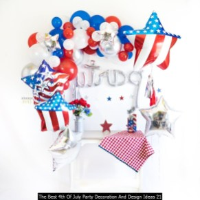 The Best 4th Of July Party Decoration And Design Ideas 21