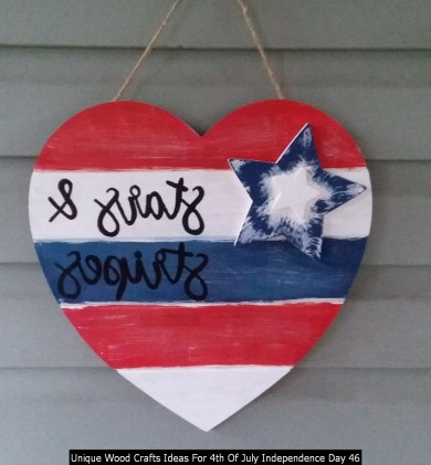 Unique Wood Crafts Ideas For 4th Of July Independence Day 46