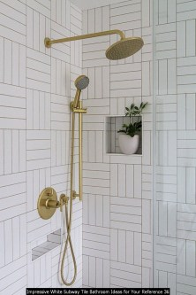 Impressive White Subway Tile Bathroom Ideas For Your Reference 36