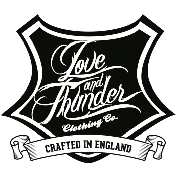 Love and Thunder Clothing Co. Crafted in England