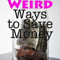 20 Weird Ways to Save Money