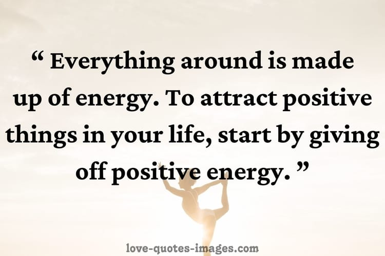positive energy quotes