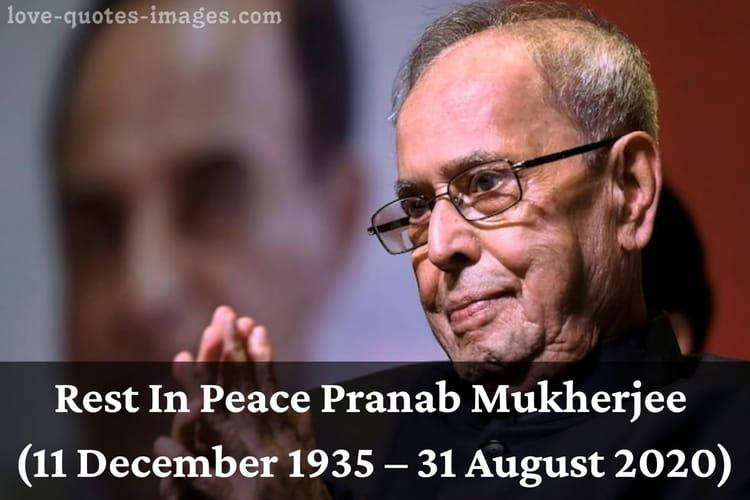 R.I.P. Pranab Mukherjee