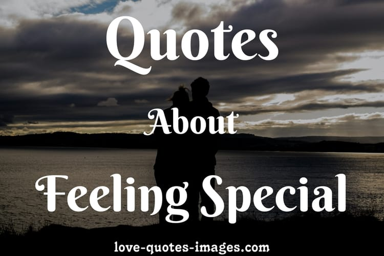 feeling special quotes