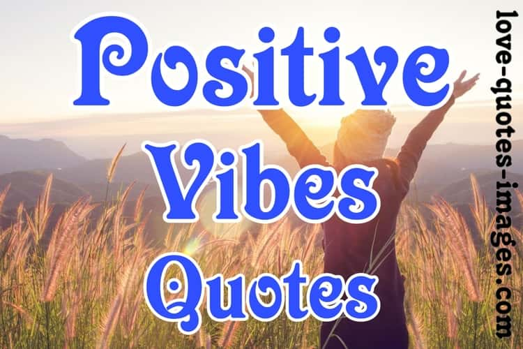 positive vibes quotes instagram