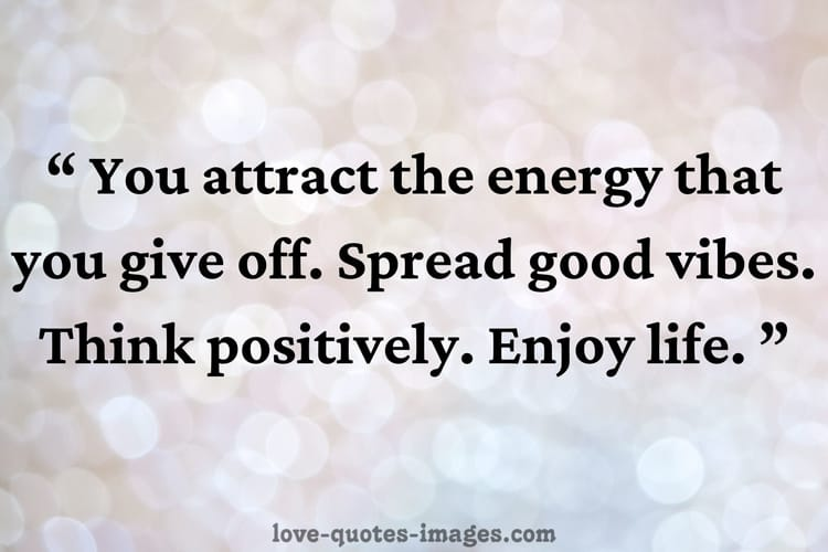 quotes on positive vibes