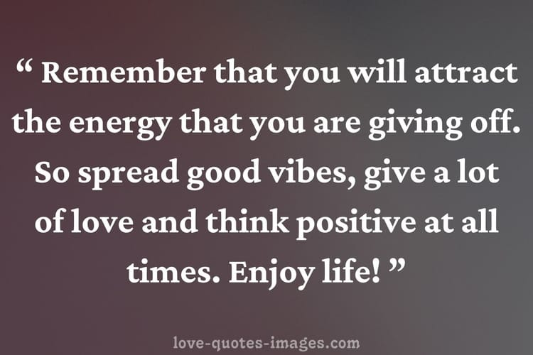 quote on positive vibes