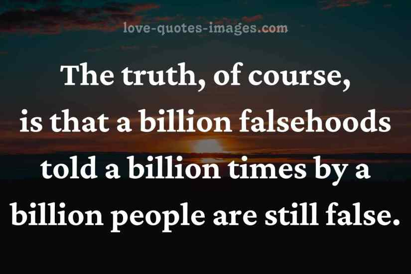 the truth quotes about life