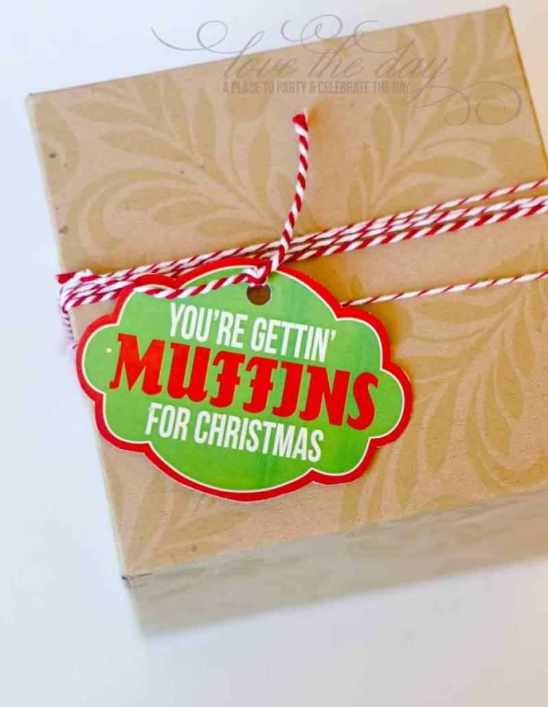 CHRISTMAS NEIGHBOR GIFT IDEA & PRINTABLE:: 'YOU'RE GETTIN' MUFFINS FOR CHRISTMAS'