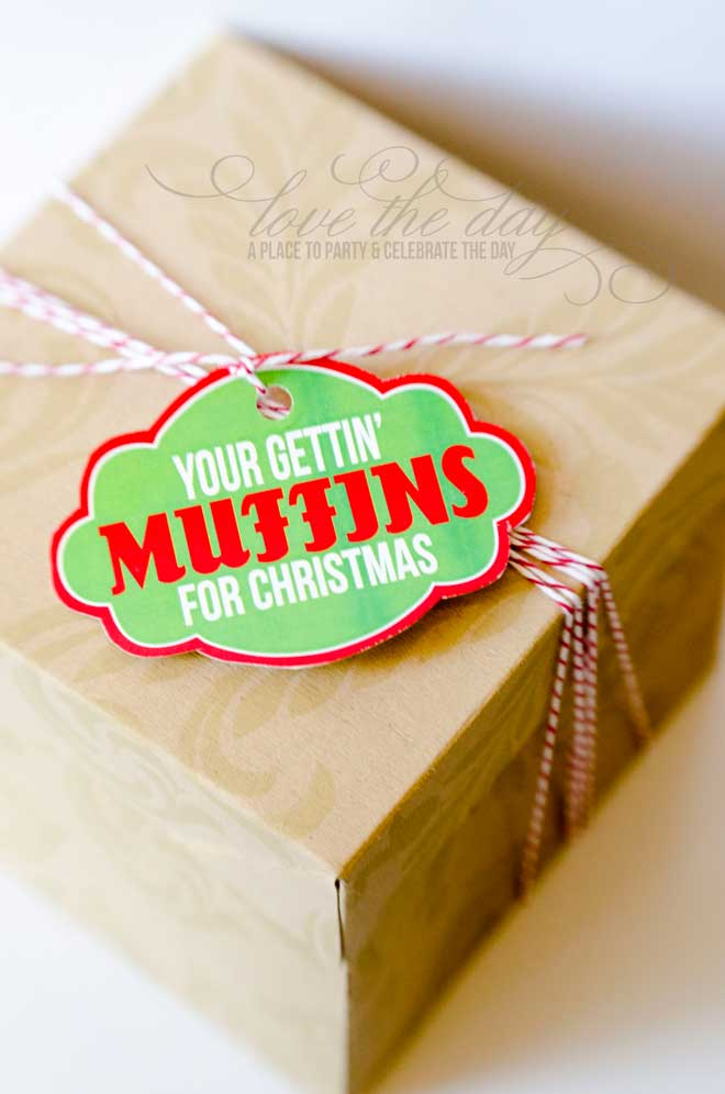 Christmas Neighbor Gift Idea & Printable:: 'You're Gettin' Muffins for Christmas' by Love The Day