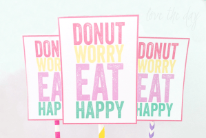FREE Donut Printables:: Donut Worry Eat Happy by Love The Day