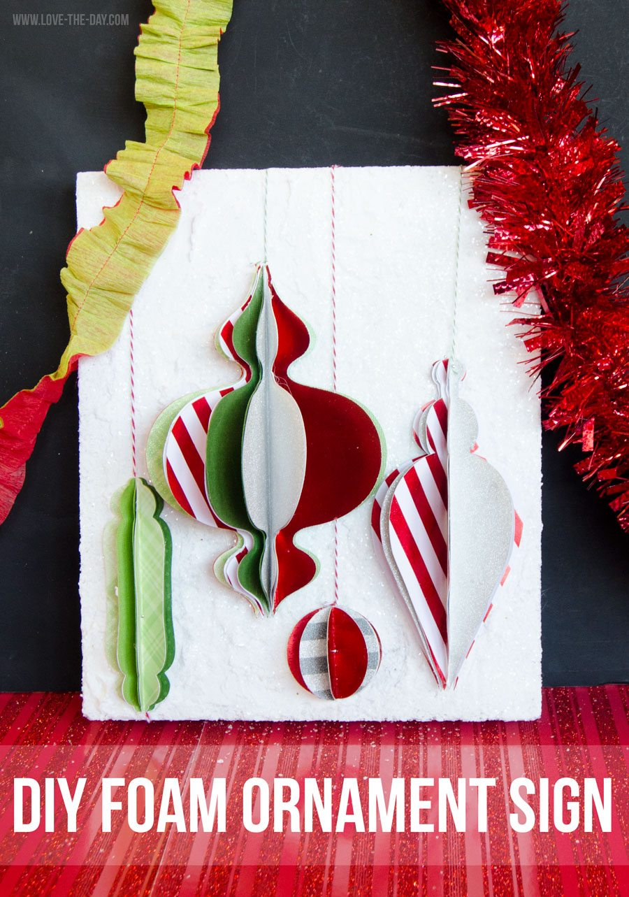 DIY Christmas Ornament Foam Sign by Love The Day