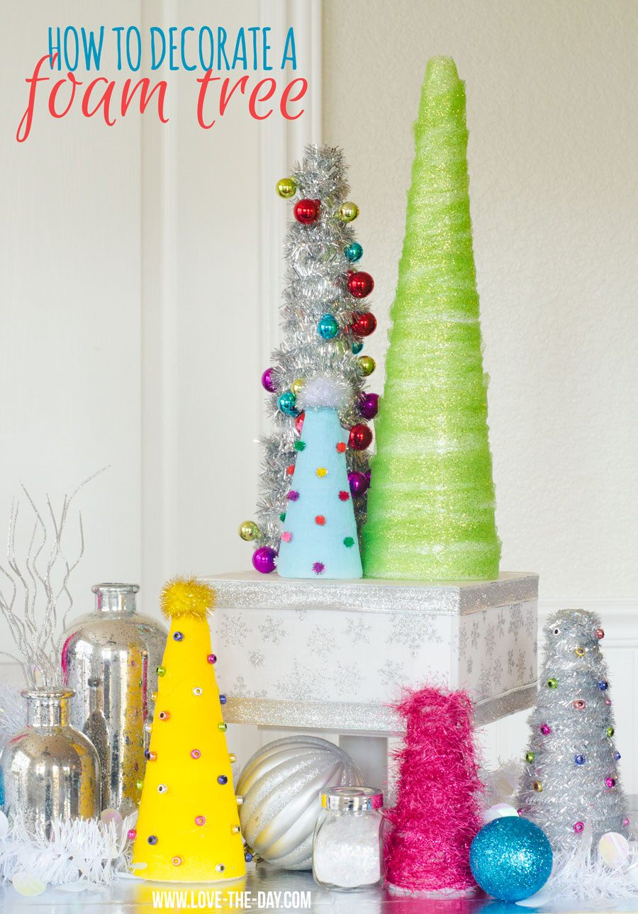 How To Decorate A Styrofoam Christmas Tree by Love The Day