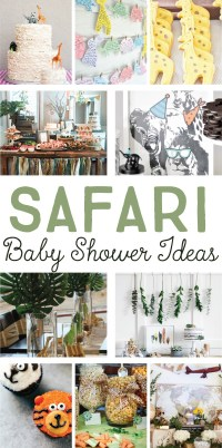 Adorable and Unique Safari Baby Shower Ideas on Love the Day