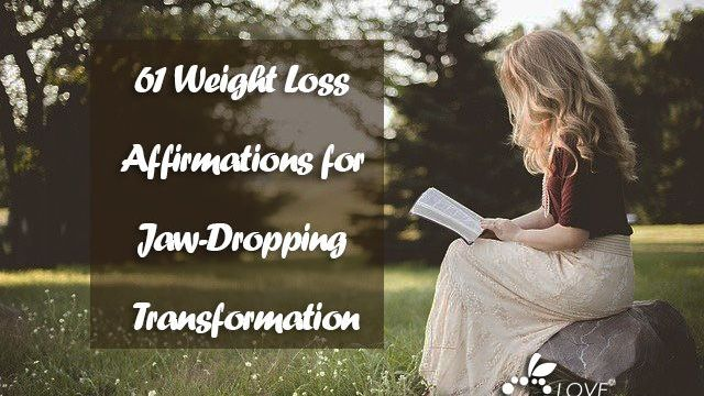 61 Weight Loss Affirmations for Jaw-Dropping Transformation