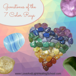 Gemstones Of The 7 Color Rays Using The Healing Power Of