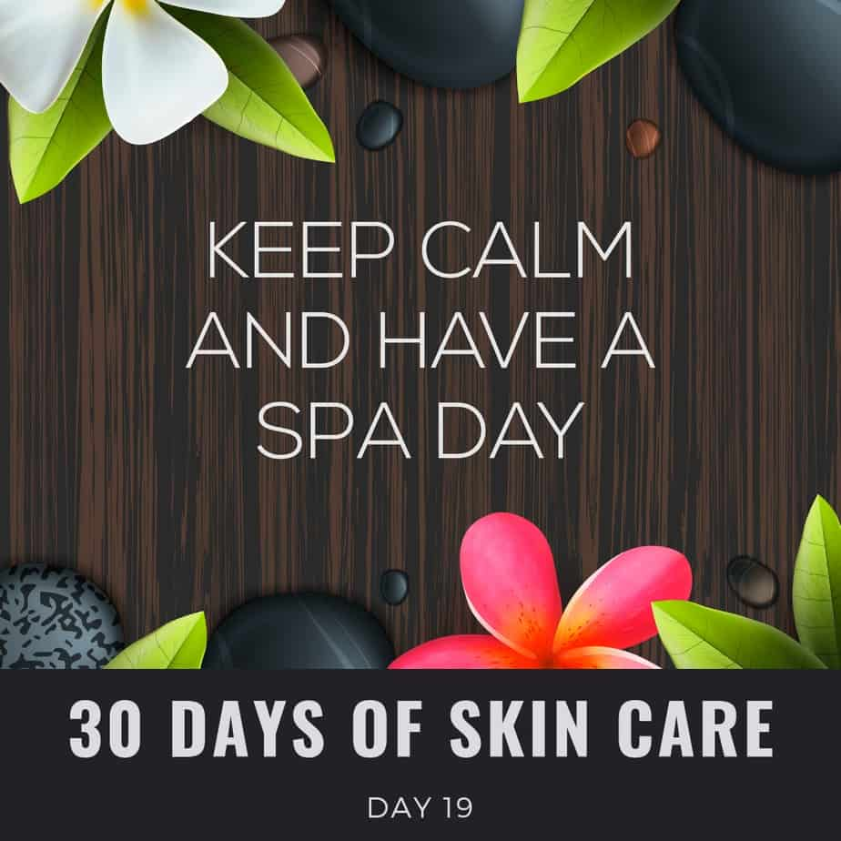 30 days of skin care