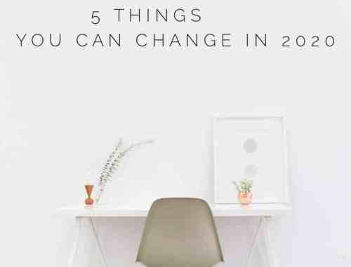 5 Things to Change in 2020