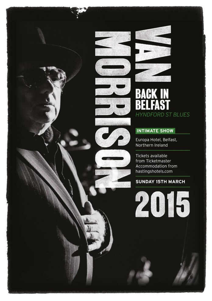 Van Morrison - Sun 15 March 2015 at the Europa Hotel