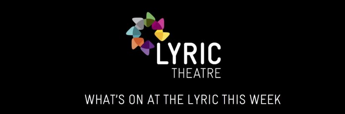 What's on at Lyric Belfast
