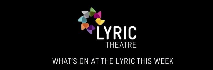 What's on at Lyric Belfast