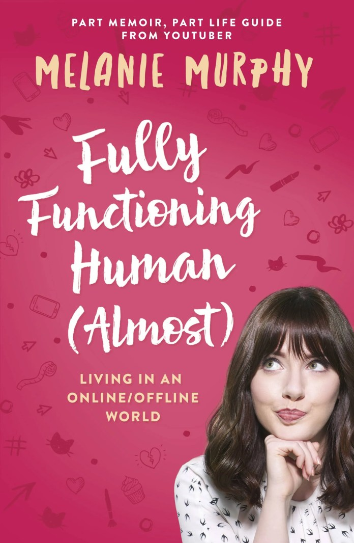 Fully Functioning Human (Almost) by Melanie Murphy