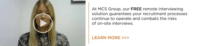 Rescheduling or cancelling interviews because of Coronavirus? No need with FREE MCS Group tech