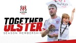#TOGETHERULSTER MEMBERSHIP LAUNCHED : Ulster Rugby