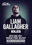 BELSONIC PRESENTS; LIAM GALLAGHER Plus  IDLES