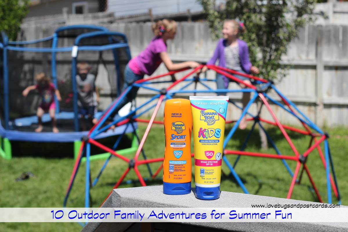 10 Outdoor Family Adventures for Summer Fun