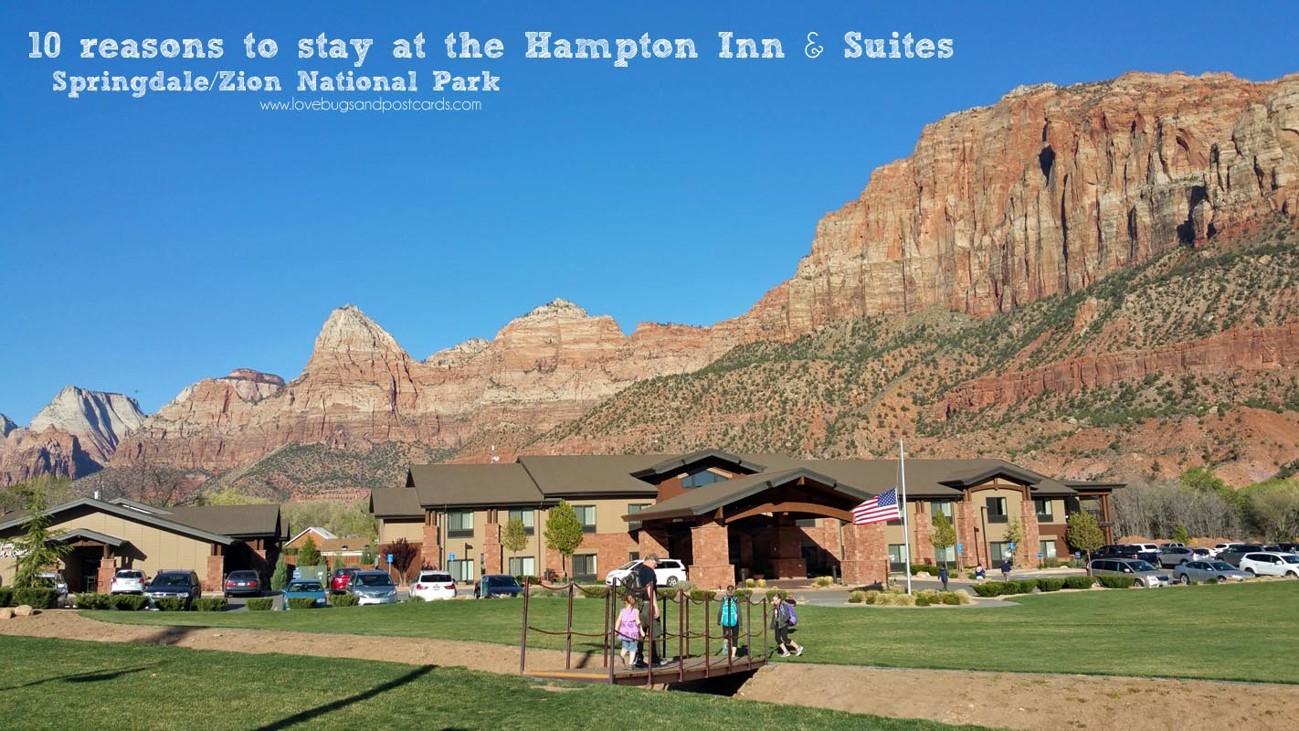 10 reasons to stay at the Hampton Inn & Suites Springdale/Zion National Park