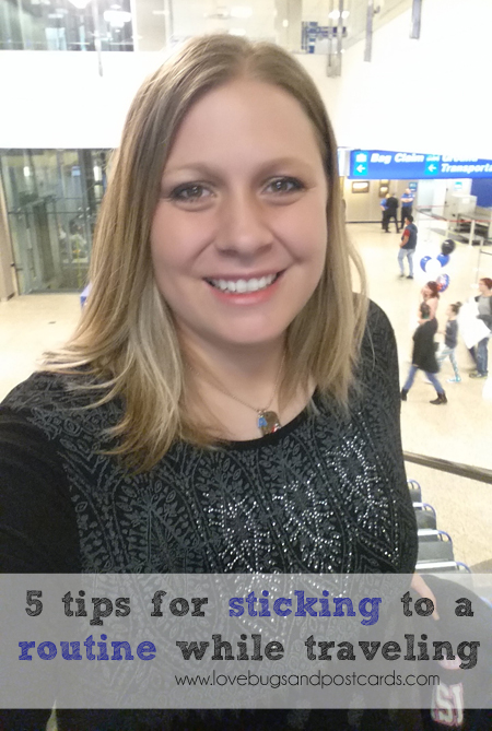 5 tips for sticking to a routine while traveling