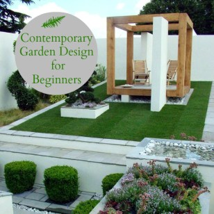 contemporary gardens for beginners