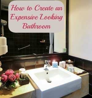 Four Ways to Make your Bathroom look More Expensive than it Really Is
