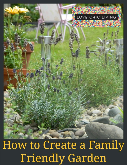 How To Create A Family Friendly Garden