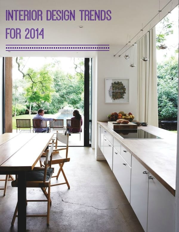interior design trends for 2014 & Great Interior Design Trends for 2014 - Love Chic Living