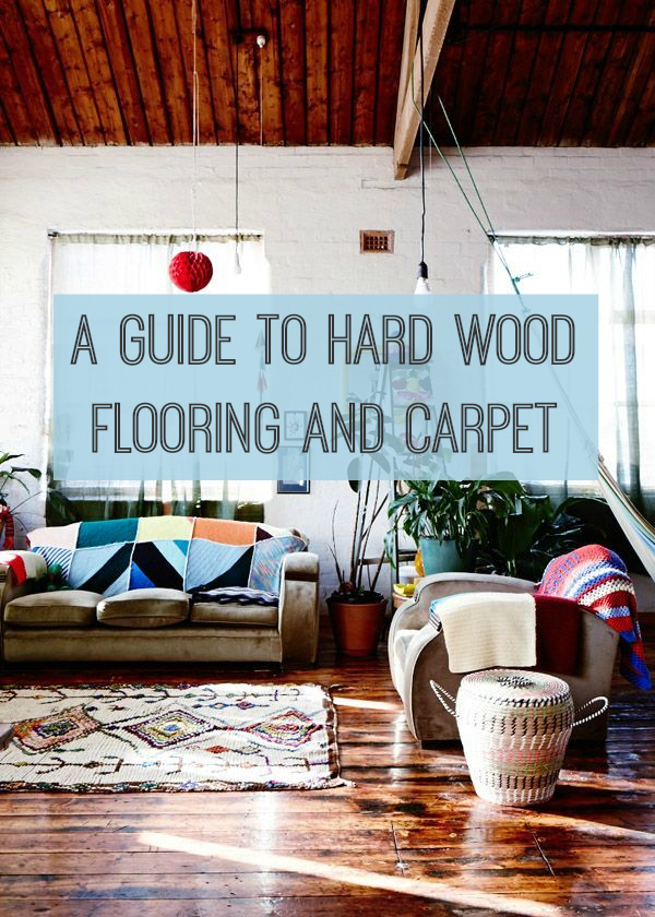 A guide to hard wood flooring and carpet