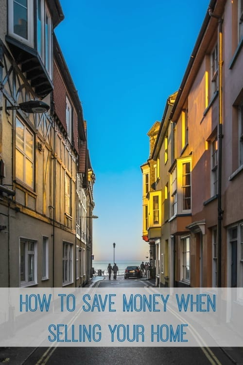 How to Save Money when Selling your Home