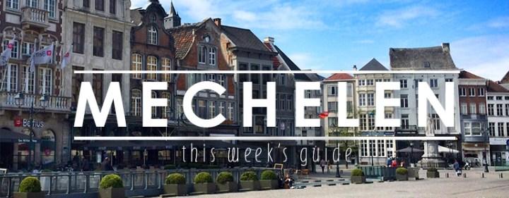 Weekendje weg Mechelen