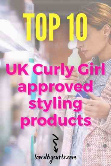 Top 10 UK Curly Girl approved styling products