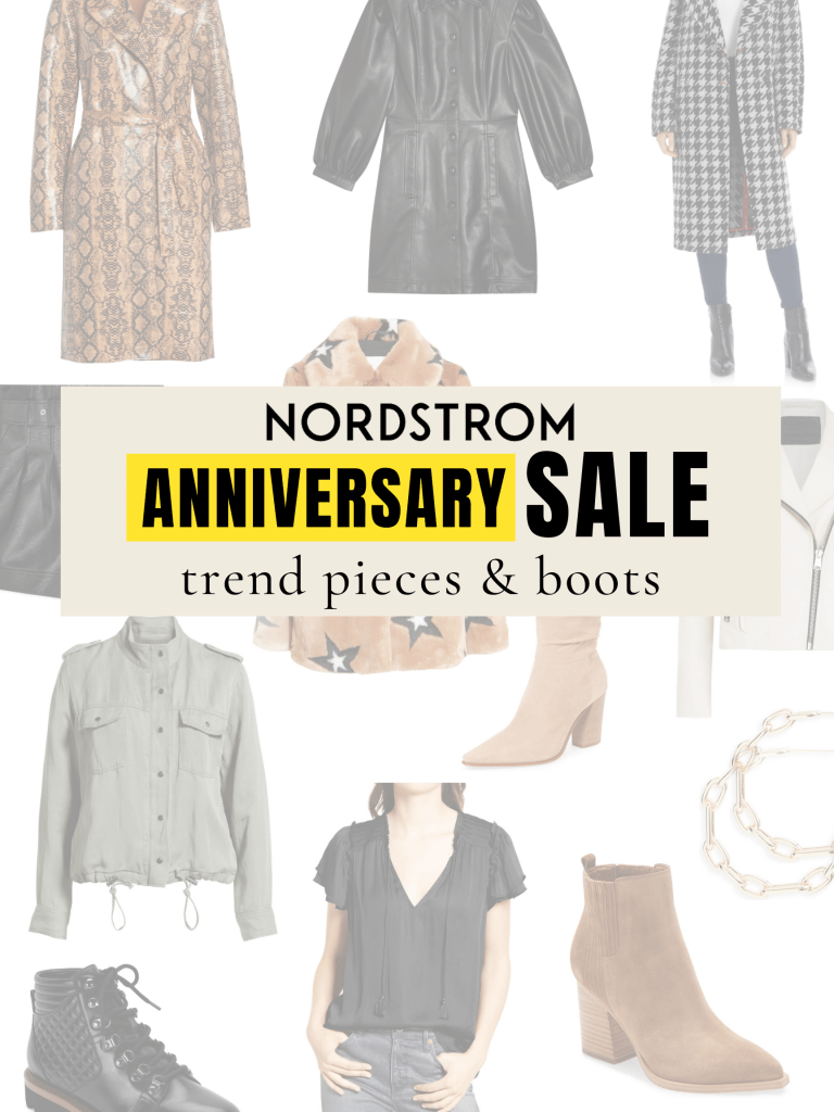 nordstrom anniversary sale boots and trendy pieces for fall