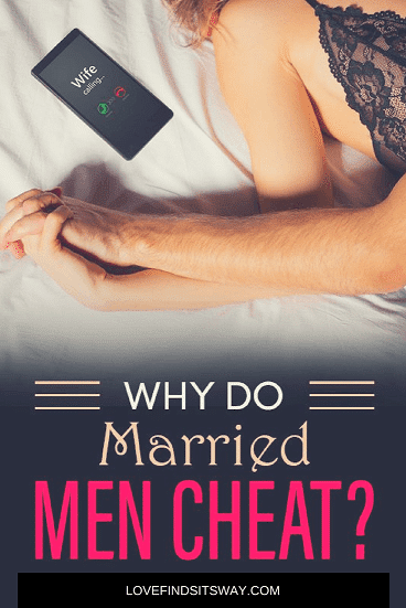 Why-Do-Married-men-Cheat