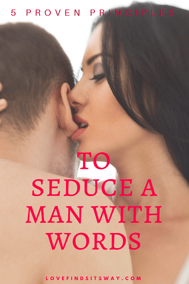 Trigger Words To Seduce a Man – 5 Proven Principles That Always Work